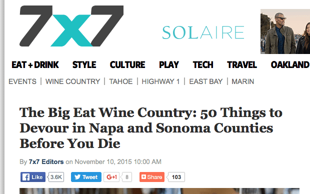 7x7 article headline. Text: The Big Eat Wine Country: 50 Things to Devour in Napa and Sonoma Counties Before You Die.