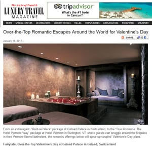 Luxury Travel Magazine article headline. Text: Over the Top Romantic Escapes Around the World for Valentines Day.